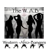 The W.a.B - Western Afro Bangers by Various Artists