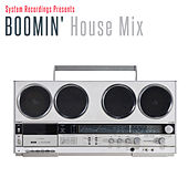 Boomin' House Mix by Various Artists
