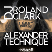 I Can't Breath by DJ Roland Clark