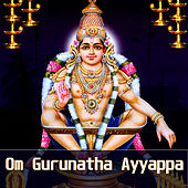 Om Gurunatha Ayyappa by Various Artists