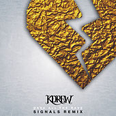 Signals (Dave all the Rave Remix) - Single by KDrew