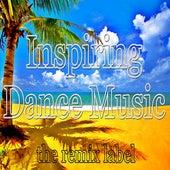 Inspiring Dance Music (Best Beach Tunes Compilation) by Various Artists