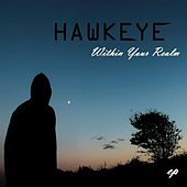 Within Your Realm by Hawkeye