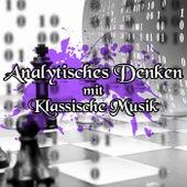 Analytisches Denken mit Klassische Musik - Logisches Denken bei Instrumentalist, Entscheidungen Treffen mit Klassische Musik, Forschung, Rational by Logisches Denken Verein