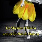La Música Clásica con el Ballet de Danza – Clases de Ballet, Música de Fondo para la Coreografia, Música Agradable a la Vuelta, Hermoso Bailar, Música Clásica para Pasos de Ballet by Oasis Música de Ballet