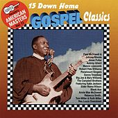 15 Down Home Gospel Classics by Various Artists