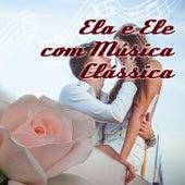 Ela e Ele com Música Clássica - Música Romântica, Jantar Romântico, Data Com Música Instrumental, Amo, Estou Indo Embora by Clubes Musicas Romanticas