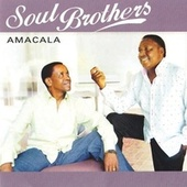 Amacala by The Soul Brothers