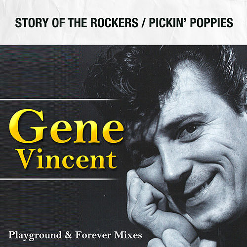 Story of the Rockers / Pickin' Poppies by Gene Vincent