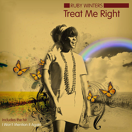 Treat Me Right / I Won't Mention It Again by Ruby Winters
