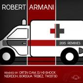 Ambulance - 2015 Remixes by Robert Armani