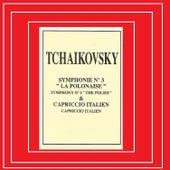 Tchaikovky - Symphonie Nº 3 - Capriccio Italien by Various Artists