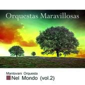 Orquestas Maravillosas, Nel Mondo Vol. 2 by Mantovani