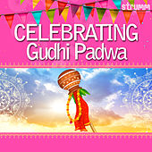 Celebrating Gudhi Padwa by Various Artists