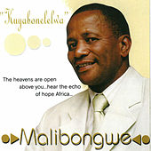 Kuyabonelelwa by Malibongwe