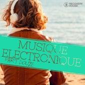 Musique Electronique, Pt. 12 by Various Artists
