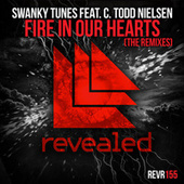 Fire In Our Hearts (The Remixes) by Swanky Tunes
