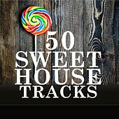 50 Sweet House Tracks by Various Artists