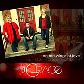 On the Wings of Love by By Grace
