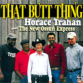 That Butt Thing by Horace Trahan