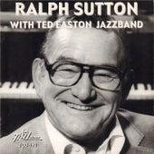 Ralph Sutton with Ted Easton Jazzband von Ralph Sutton