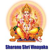 Sharanu Shri Vinayaka by Various Artists