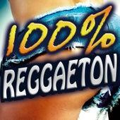 100% Regueton. La Mejor Fiesta del Reggaeton Latino. Top Latin Hits by Various Artists