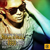 Rock n' Roll the 1960s Way, Vol. 1 by Various Artists