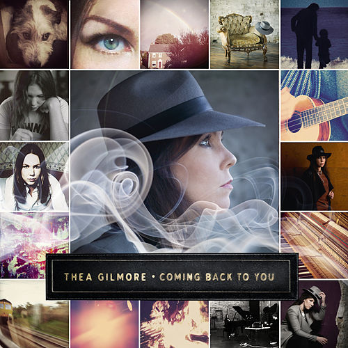 Coming Back to You by Thea Gilmore