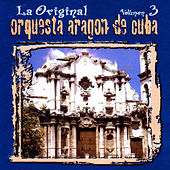 La Original De Cuba, Vol. 3 by Orquesta Aragon
