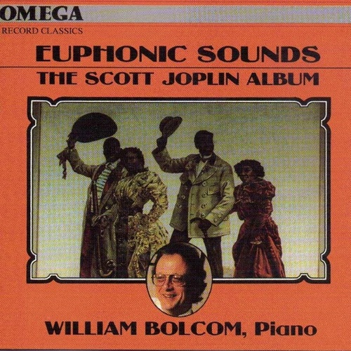 Joplin: Euphonic Sounds by William Bolcom