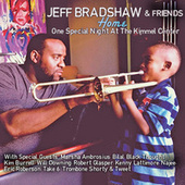 Home: One Special Night At The Kimmel Center by Jeff Bradshaw