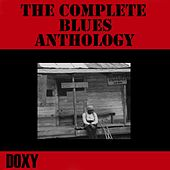 The Complete Blues Anthology (Doxy Collection, Remastered) von Various Artists