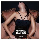 Minimal Techno, Vol. 96 by Various Artists