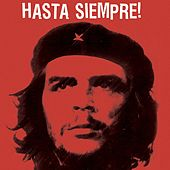 Hasta Siempre! by Various Artists