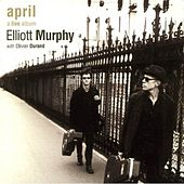 April (A Live Album) by Elliott Murphy