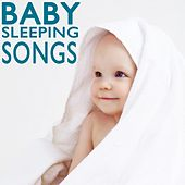 Baby Sleeping Songs by Various Artists