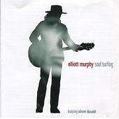 Soul Surfing by Elliott Murphy
