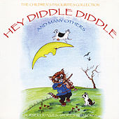The Children's Favourites Collection - Hey Diddle Diddle and Many Others by Various Artists