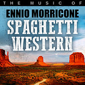 Spaghetti Western: The Music of Ennio Morricone by Hollywood Studio Orchestra