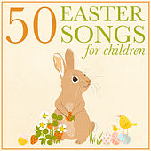 50 Easter Songs for Children by Christian Youth Choir