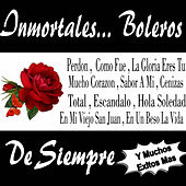 Inmortales... Boleros de Siempre by Various Artists