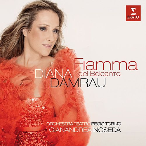 Fiamma del belcanto by Diana Damrau