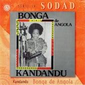 Kandandu (Sodad Serie 4 - Vol. 6) by Bonga