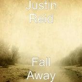 Fall Away by Justin Reid