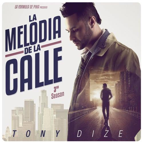 La Melodía de la Calle, 3rd Season by Tony Dize