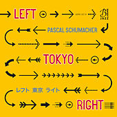Left Tokyo Right by Pascal Schumacher Quartet