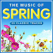 The Music of Spring by Various Artists