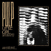 Little Girl (with Blue Eyes) by Pulp