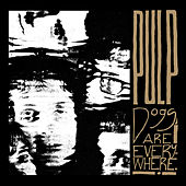 Dogs Are Everywhere by Pulp